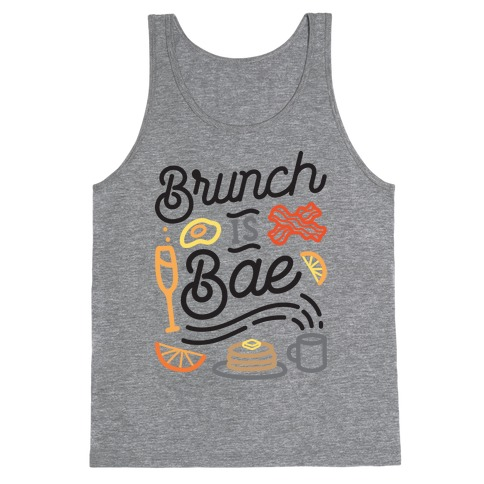 Brunch Is Bae Tank Top
