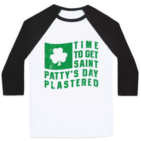 Time to Get Saint Patty's Day Plastered (Tank) Baseball Tee