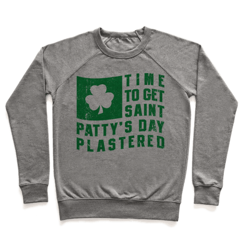 Time to Get Saint Patty's Day Plastered (Tank) Pullover