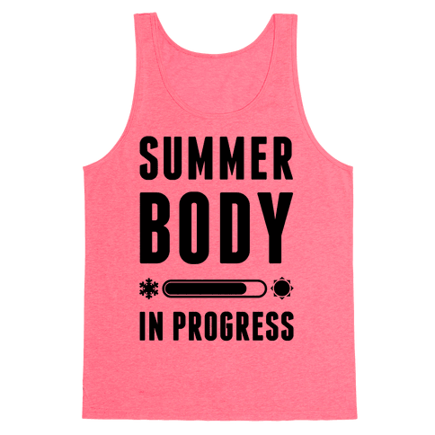 Summer Body In Progress Tank Top