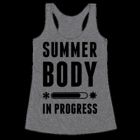 Summer Body In Progress Racerback Tank Top