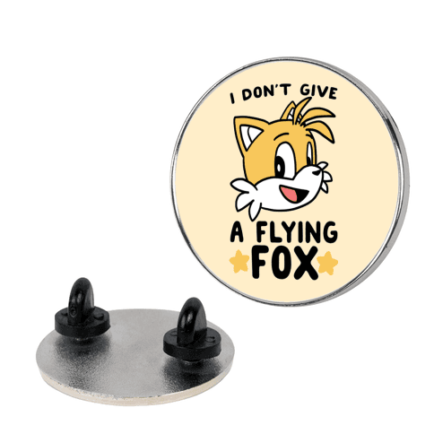 I Don't Give a Flying Fox - Tails Pin