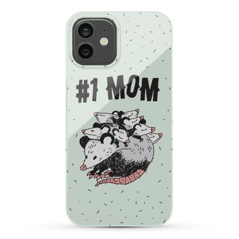 #1 Mom Opossum Phone Case