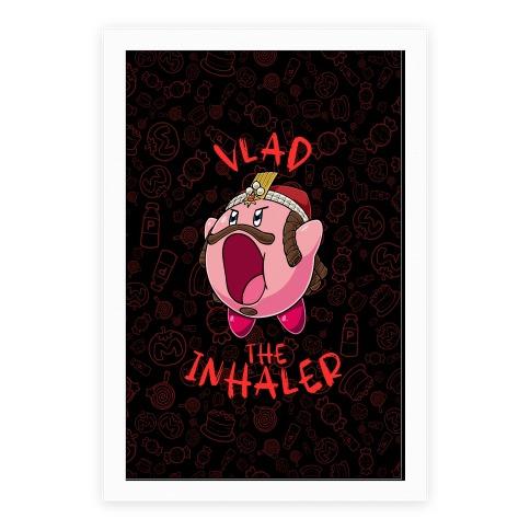 Vlad The Inhaler Poster