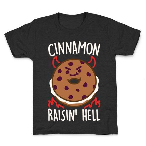 Cinnamon Raisin' Hell White Print Kids T-Shirt