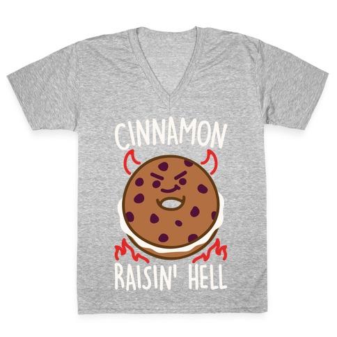 Cinnamon Raisin' Hell White Print V-Neck Tee Shirt