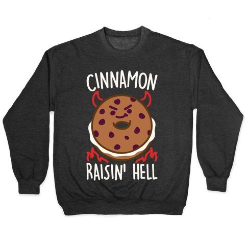 Cinnamon Raisin' Hell White Print Pullover