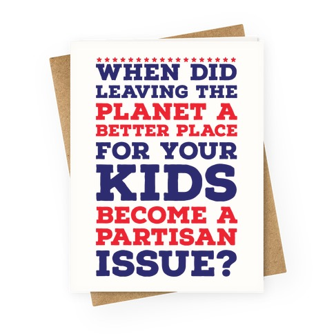 Leaving the Planet A Better Place Greeting Card