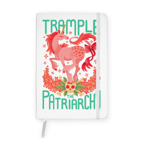 Trample The Patriarchy Notebook