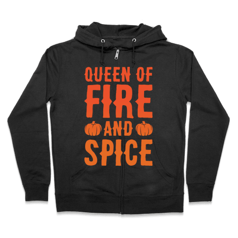 Queen of Fire and Spice Parody White Print Zip Hoodie