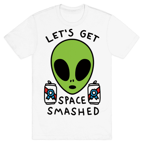 Let's Get Space Smashed Mens T-Shirt