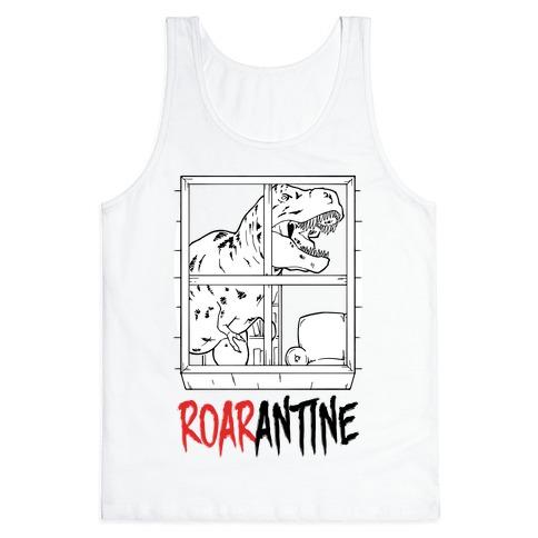 Roarantine Tank Top