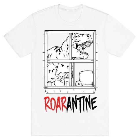 Roarantine T-Shirt