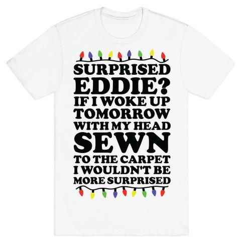 Surprised Eddie T-Shirt