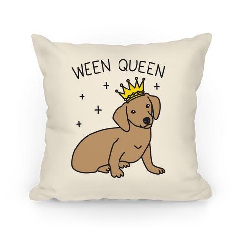 Ween Queen Pillow