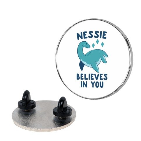 Nessie Believes In You  pin