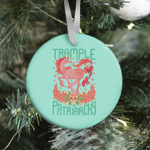 Trample The Patriarchy Ornament