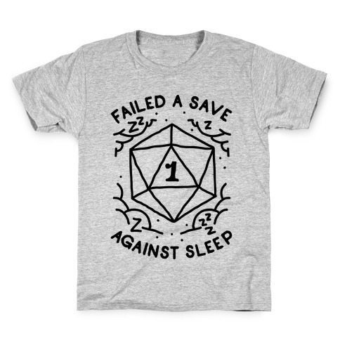 Failed a Save Against Sleep Kids T-Shirt