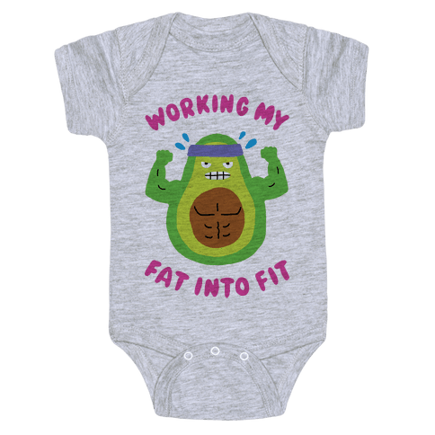 Working My Fat Into Fit Baby Onesy