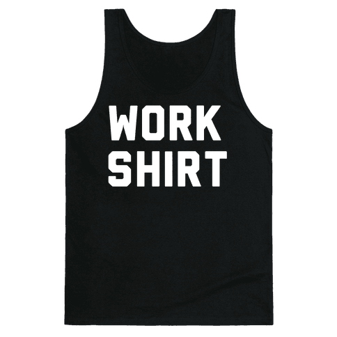 Work Shirt Tank Top