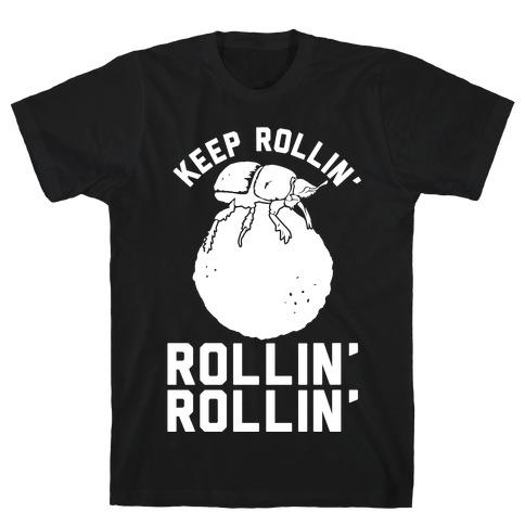 Keep Rollin' Dung Beetle T-Shirt