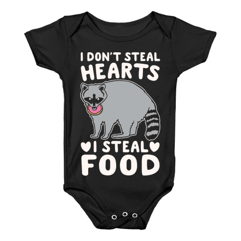 I Don't Steal Hearts I Steal Food White Print Baby Onesy