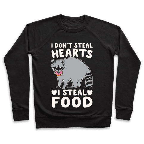 I Don't Steal Hearts I Steal Food White Print Pullover