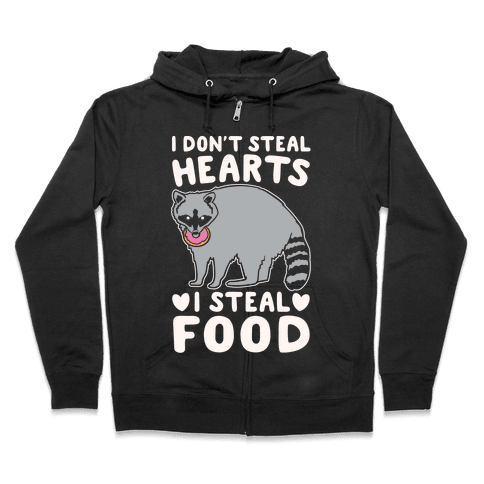 I Don't Steal Hearts I Steal Food White Print Zip Hoodie