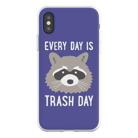 Every Day Is Trash Day Raccoon Phone Flexi-Case