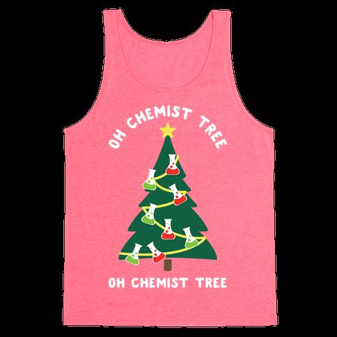 Oh Chemist tree Oh Chemist tree Tank Top
