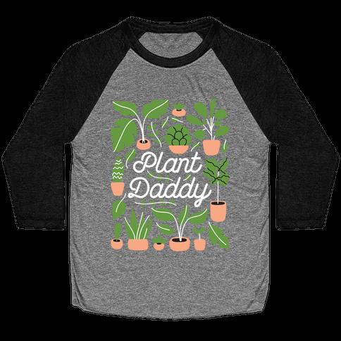 Plant Daddy Baseball Tee