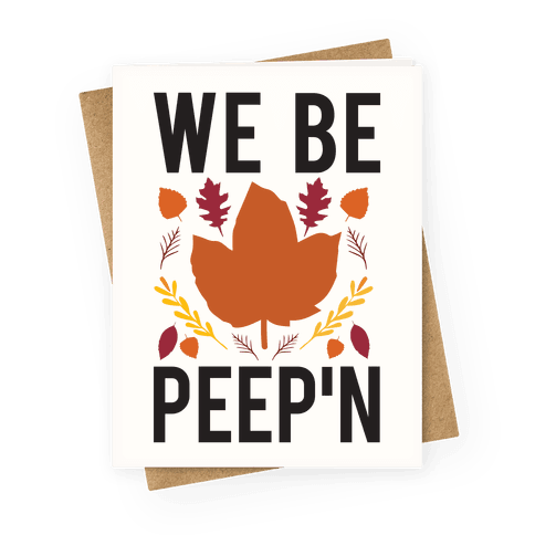 We Be Peep'n Greeting Card