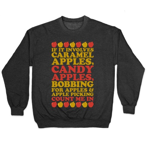 If It Involves Apples Count Me In White Print Pullover