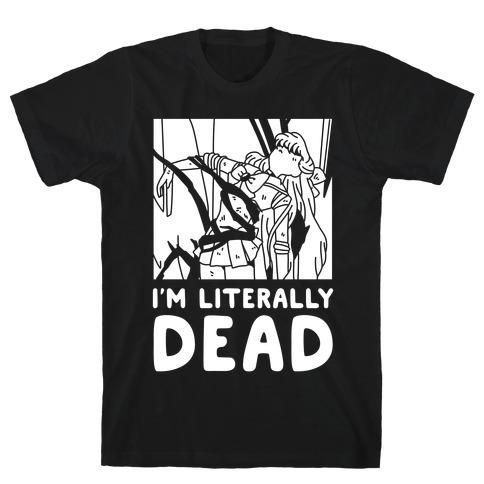 I'm Literally Dead Sailor Venus T-Shirt
