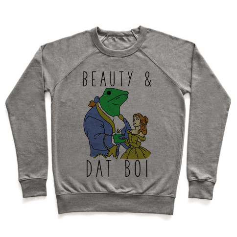 Beauty And Dat Boi Pullover
