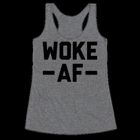 WOKE AF Racerback Tank Top