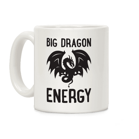 Big Dragon Energy Coffee Mug