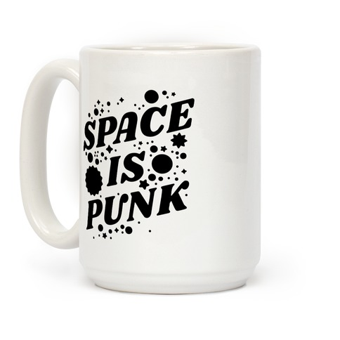 Space is Punk Coffee Mug