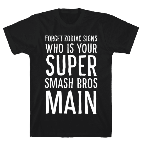 Forget Zodiac Signs, Who is Your Super Smash Bros Main Mens T-Shirt