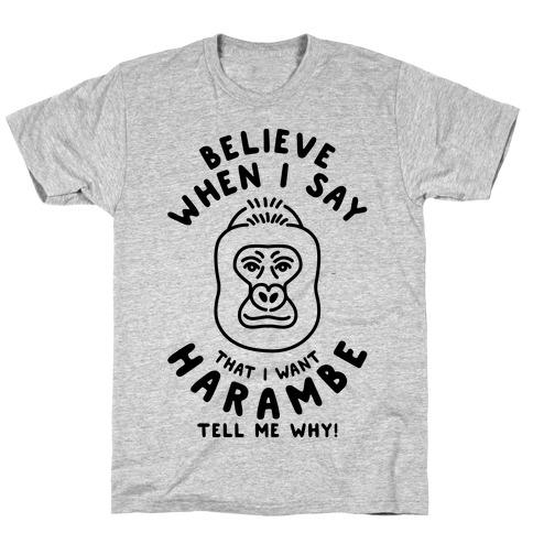 I Want Harambe Parody T-Shirt