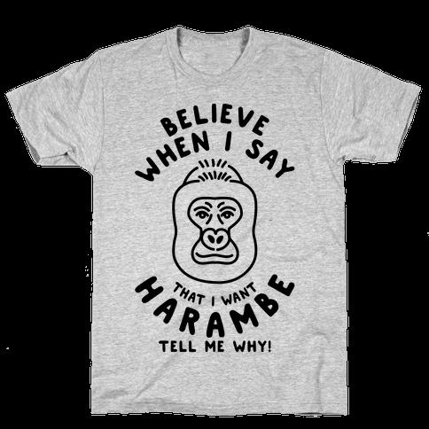 I Want Harambe Parody Mens T-Shirt