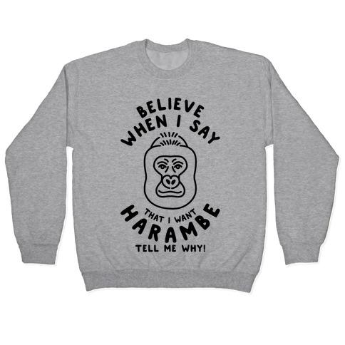 I Want Harambe Parody Pullover