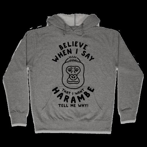 I Want Harambe Parody Hooded Sweatshirt