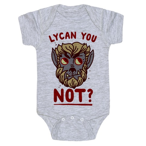 Lycan You NOT Baby Onesy