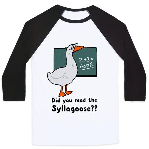 Did You Read the Syllagoose? Baseball Tee