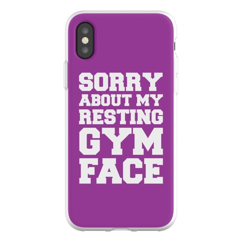 Sorry About My Resting Gym Face Phone Flexi-Case
