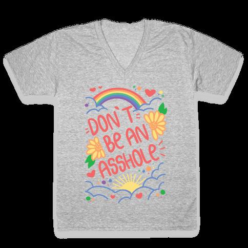 Don't Be An Asshole V-Neck Tee Shirt