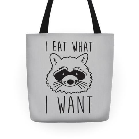 I Eat What I Want Raccoon Tote