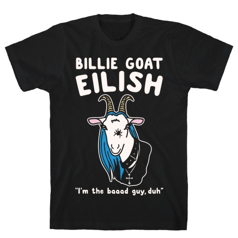 Billie Goat Eilish Parody White Print T-Shirt