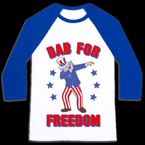 DAB FOR FREEDOM Baseball Tee